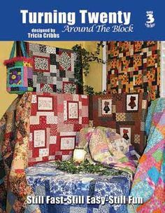 TURNING TWENTY Around the Block Book 3 Quilt Pattern Tricia Cribbs Lap Throw Twin Full Queen Patchwork