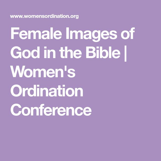 Female Images of God in the Bible   Women's Ordination Conference
