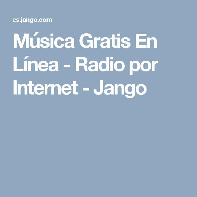 Música Gratis En Línea - Radio por Internet - Jango