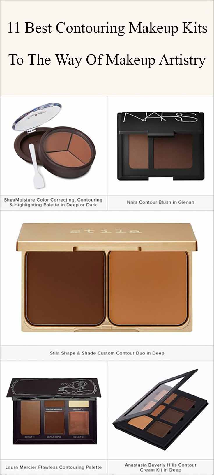 Contouring is one of the most important parts of the makeup process. We  are offering you the best ideas on contouring makeup kits to show you the path  to makeup artistry. Discover more: Contouring Makeup tutorial, Contouring  Makeup and highlights