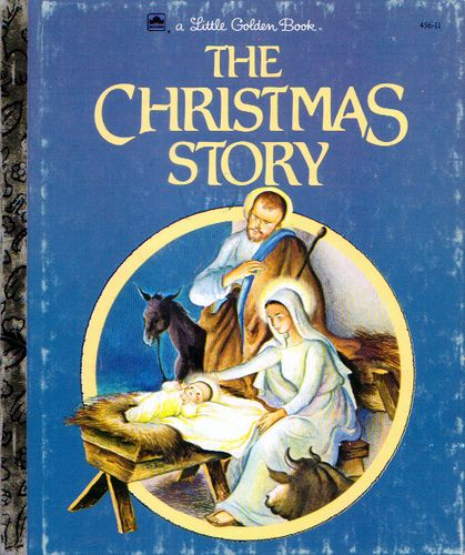 """Elosie Wilkin- Cover 1980's Reissue    From """"The Christmas Story"""" , a Little Golden Book,  1952 Told by Janet WernerIllustrations by Eloise WilkinCover- 1990's reissue"""