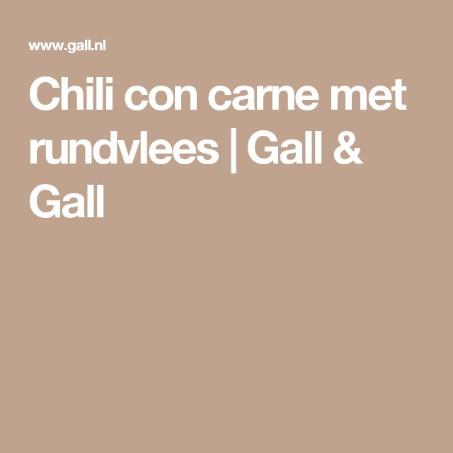 Chili con carne met rundvlees | Gall & Gall
