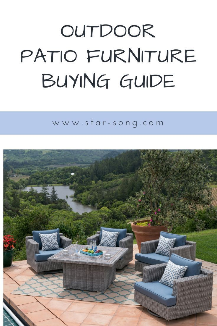 Outdoor Patio Furniture Buying Guide Patio Outdoor Backyard