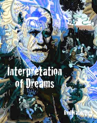 The Interpretation of dreams - Sigmund Freud.