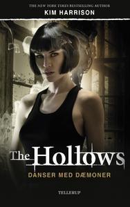 Danser med dæmoner - The Hollows 2 af KIm Harrison