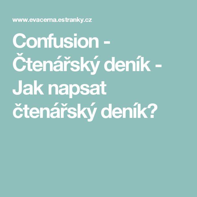 Confusion - Čtenářský deník - Jak napsat čtenářský deník?