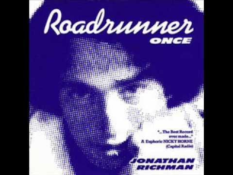 """""""Roadrunner,"""" by Jonathan Richman. Really, this is one of my favorite songs? I forgot! """"Roadrunner once, roadrunner twice, I'm in love with rock and roll, and I'll be out all night!"""""""