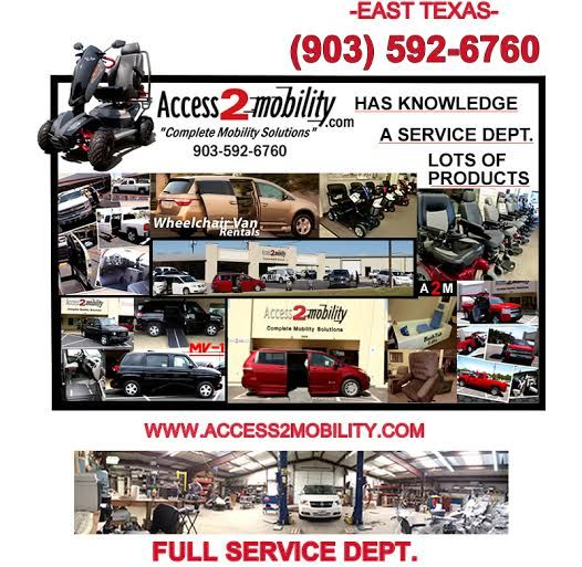 Tyler, Texas: Www.access2mobility.com We're Here To Help
