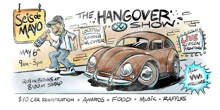 Seis de Mayo, The Hangover Show May 6th, 2017 Chatsworth, California, U.S.A.     Hosted by LA Aircooled Instagram: