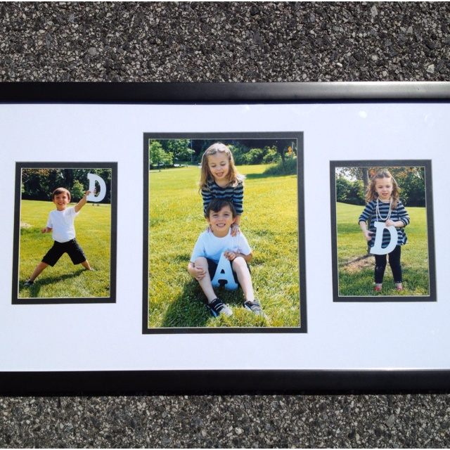 Fathers  Day Gift Idea - Take pictures of the kids holding DAD letters, print, and frame.