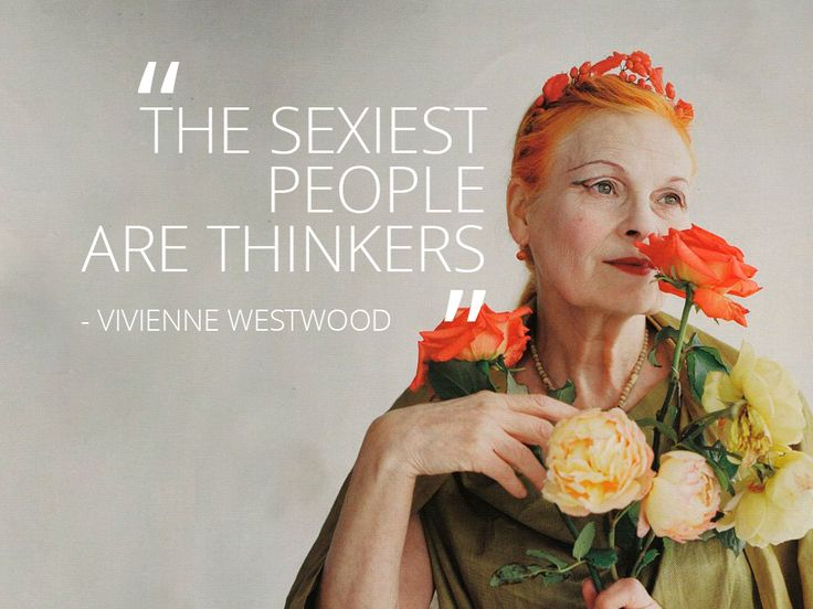 Fashion Quotes. Top 10 Vivienne Westwood Quotes | Stylehaus Lesson 26/1o1 #DressImpeccably #Design1o1Redux