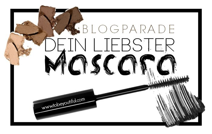 Blogparade Dein liebster Mascara
