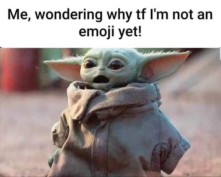 Baby Yoda Yoda Funny Yoda Meme Star Wars Memes