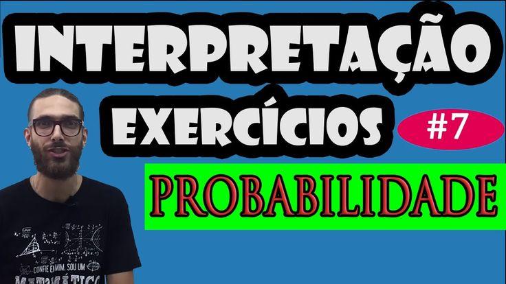 Interpretação de problemas #7 | Probabilidade | Ta Lembrando?