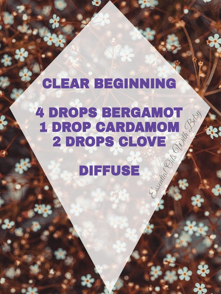 15 NEW DOTERRA ESSENTIAL OIL BLENDS CLEAR BEGINNING BLEND 4 DROPS BERGAMOT 1 DROP CARDAMOM 2 DROPS CLOVE DIFFUSE For more tips and Facebook classes,  visit:  http://www.facebook.com/groups/essentialoilclasses