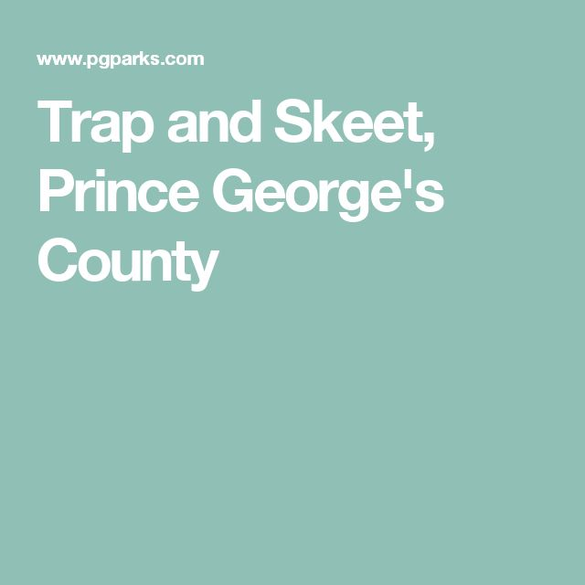 Trap and Skeet, Prince George's County