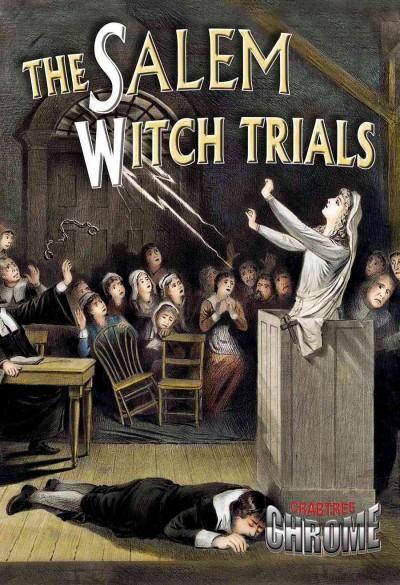 Describes conditions in seventeenth-century Salem Village, Massachusetts, at the…
