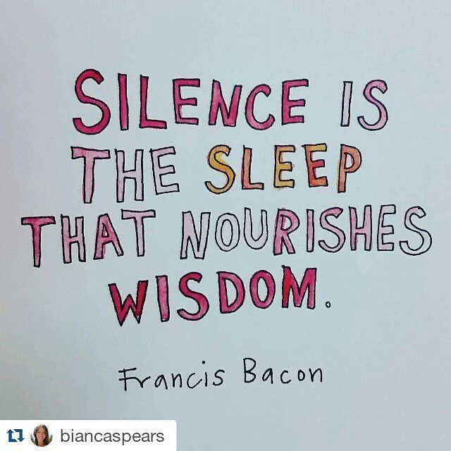 14 March 2016 One of the things I love most about getting up early is how quiet it is. I take the opportunity to be silent, still, to observe & learn..