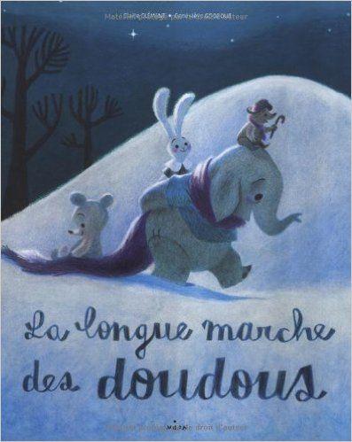 Amazon.fr - La longue marche des doudous - Claire Clément, Geneviève Godbout - Livres