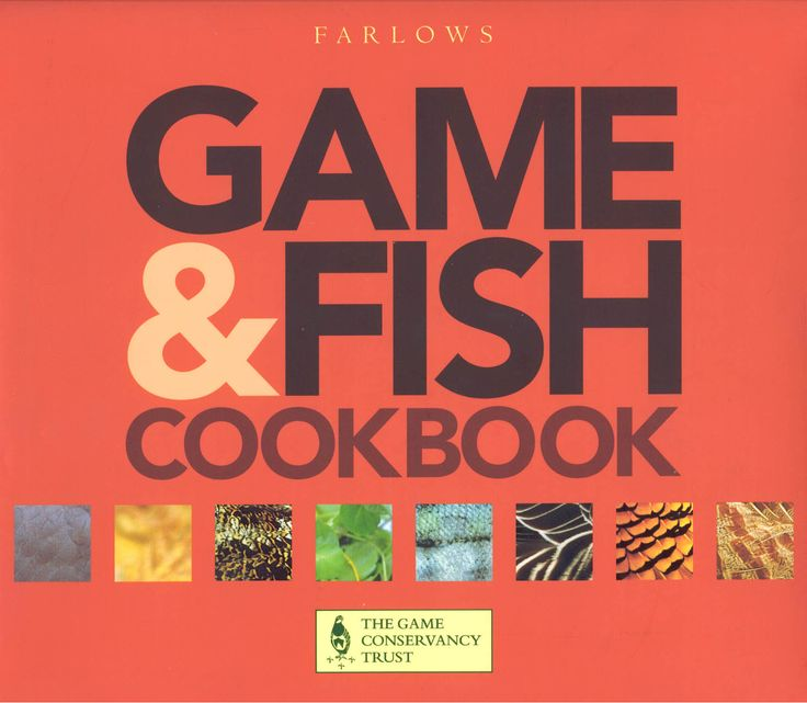 Game & Fish Cookbook | Quiller Publishing. A beautifully presented book with every #game and #fish #recipe you would ever need. Filled with #starters, #sauces, #salsas, #relishes, #vegetables, and more that will compliment whatever #game you are preparing.
