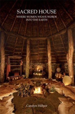 Sacred House by Carolyn Hillyer