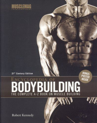 80 best bodybuilding books images on pinterest bodybuilding book encyclopedia of bodybuilding the complete a z book on muscle building robert kennedy fandeluxe Images