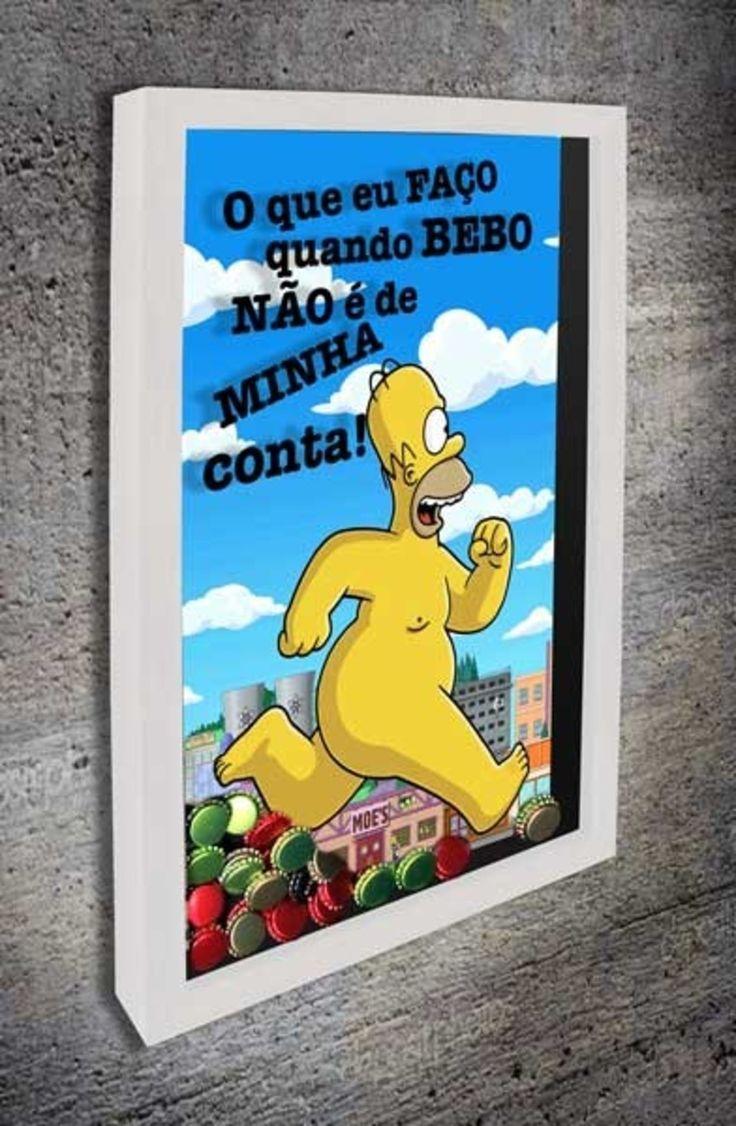Quadro para Tampinhas de Cerveja - O que eu faço quando bebo...  Com a imagem no fundo do Homer Simpson correndo nu pela cidade e a frase O que eu faço quando bebo não é da minha conta  #quadroportatampinhas  #quadroparatampinhas #cerveja  #portatampinhas  #espaçogourmet  #beer  #quadronovo