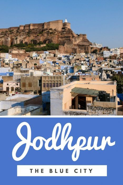 Things to do in Jodhpur, India - A Guide to Exploring India's Blue City!
