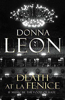 Death at La Fenice: (Brunetti 1): Amazon.co.uk: Donna Leon: 0884316402273: Books