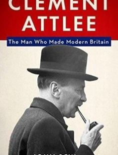 Clement Attlee: The Man Who Made Modern Britain free download by John Bew ISBN: 9780190203405 with BooksBob. Fast and free eBooks download.  The post Clement Attlee: The Man Who Made Modern Britain Free Download appeared first on Booksbob.com.
