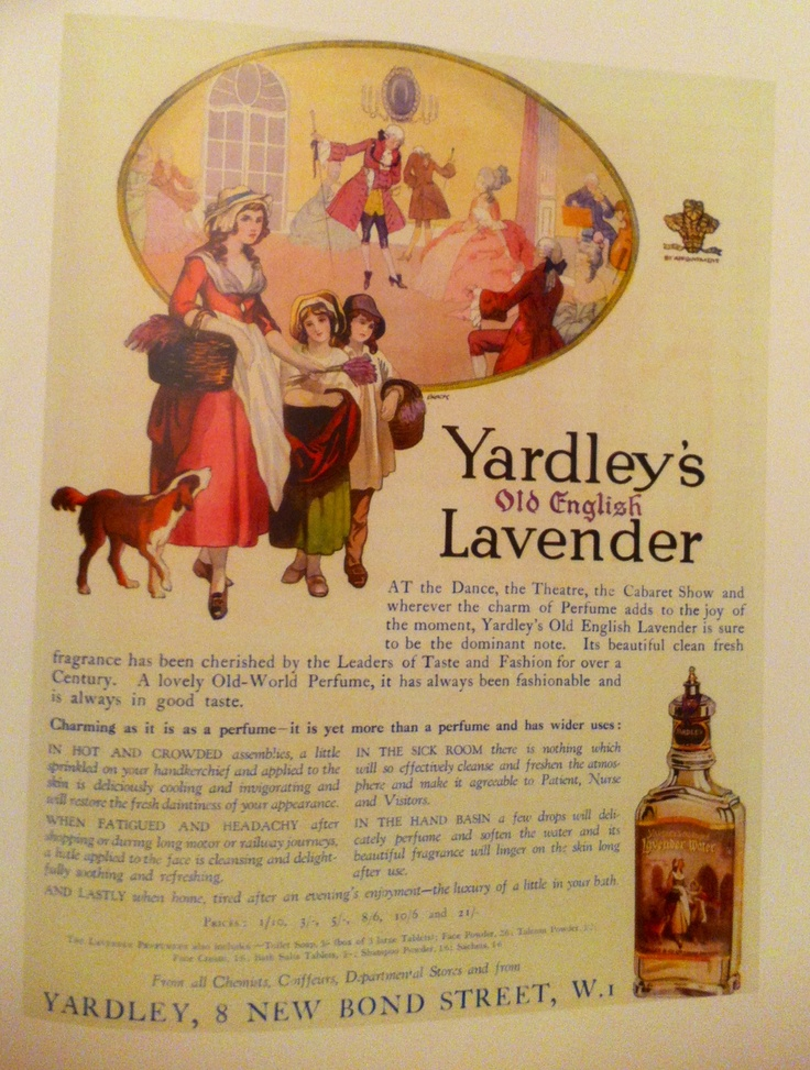 """Advert for Yardley's Old English Lavender, a lavender scented Eau de Cologne created in 1873 """"Perfume adds to the joy of the moment"""""""