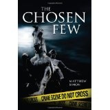 The Chosen Few (Paperback)By Matthew Simon