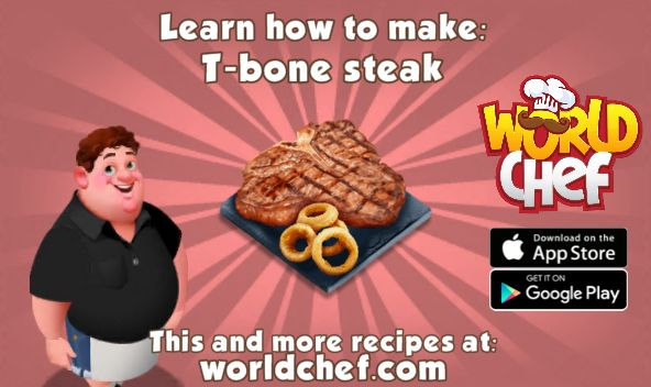 I just learnt to prepare a fantastic T-bone steak! Download World Chef for free to cook your own!:  https://itunes.apple.com/app/id1010677881  #WorldChef