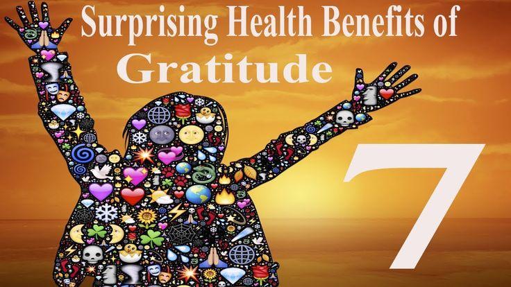 7 Surprising Health Benefits of Gratitude | Benefits of Gratitude