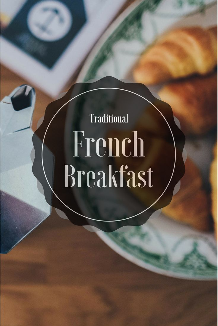 A typical French breakfast. What types of pastries and breakfast items to find in a traditional French breakfast. Tips on how to order a french breakfast.