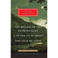 The Hound of the Baskervilles, A Study in Scarlet, The Sign of Four (Everyman' s Library)