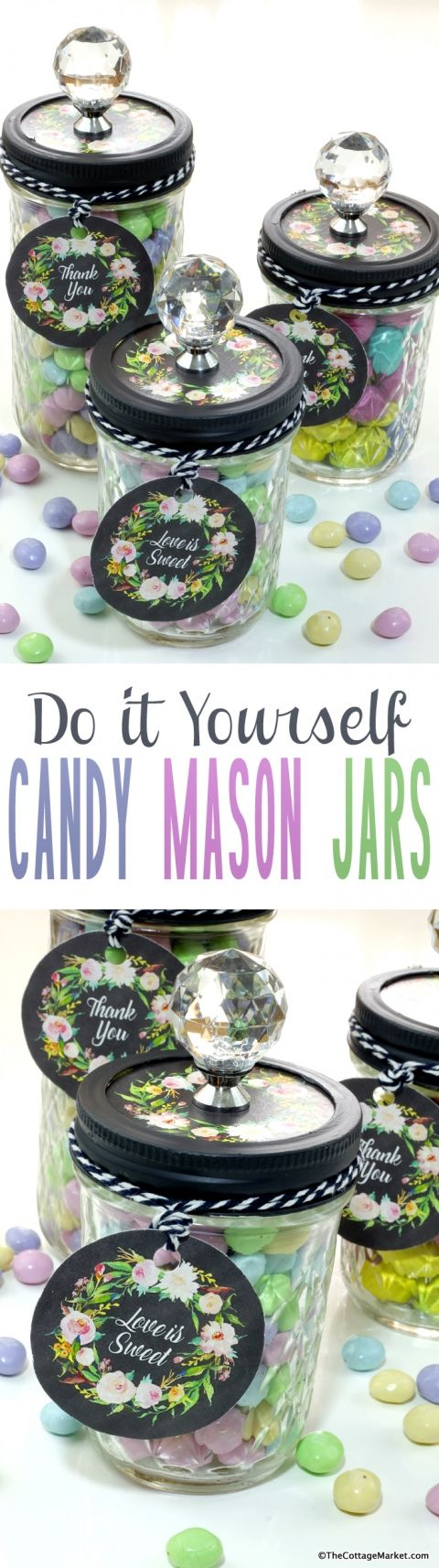 Do it Yourself Candy Mason Jars