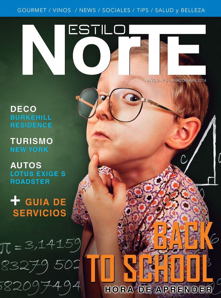 Revista Estilo Norte - N° 06 Volver a la rutina - Autos, Open Sky - Turismo, New York New York - Deco, Burkehill Residence - Gourmet, Esa maldita costilla - Guía de Servicios.