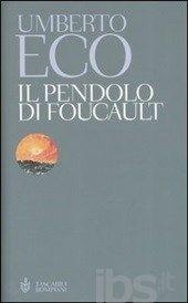 Il pendolo di Foucault, Umberto Eco
