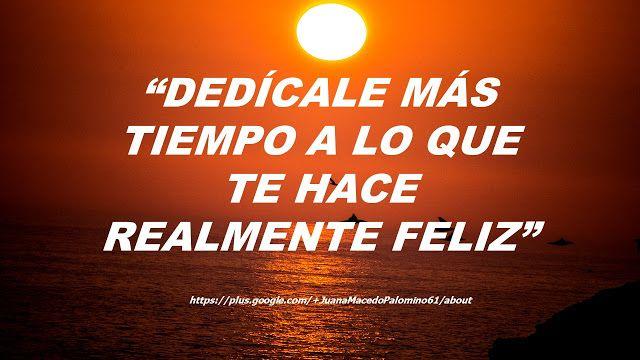JUANA MACEDO  Facundo Cabral  Biblia  Viajes  Reflexiones: Dedícale más tiempo a lo que te hace realmente fel...