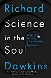 Science in the Soul: Selected Writings of a Passionate Rationalist by Richard Dawkins (Author) #Kindle US #NewRelease #Nonfiction #eBook #ad
