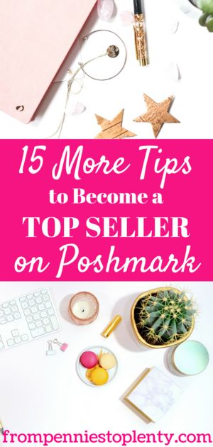 15 More Tips to Become a Top Seller on Poshmark – FP2P – Selling on Poshmark, eBay, & Mercari