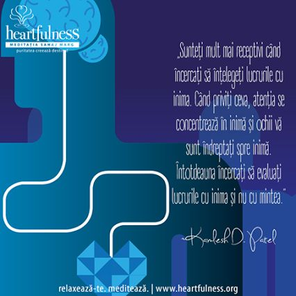 """""""Sunteți mult mai receptivi când încercați să înțelegeți lucrurile cu inima. Când priviți ceva, atenția se concentrează în inimă și ochii vă sunt îndreptați spre inimă. Întotdeauna încercați să evaluați lucrurile cu inima și nu cu mintea."""" ~ Kamlesh D. Patel #heartfulness   #inspiratii_zilnice   #hfnro  Heartfulness Romania - Google+"""