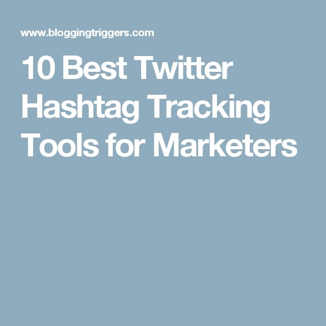 10 Best Twitter Hashtag Tracking Tools for Marketers