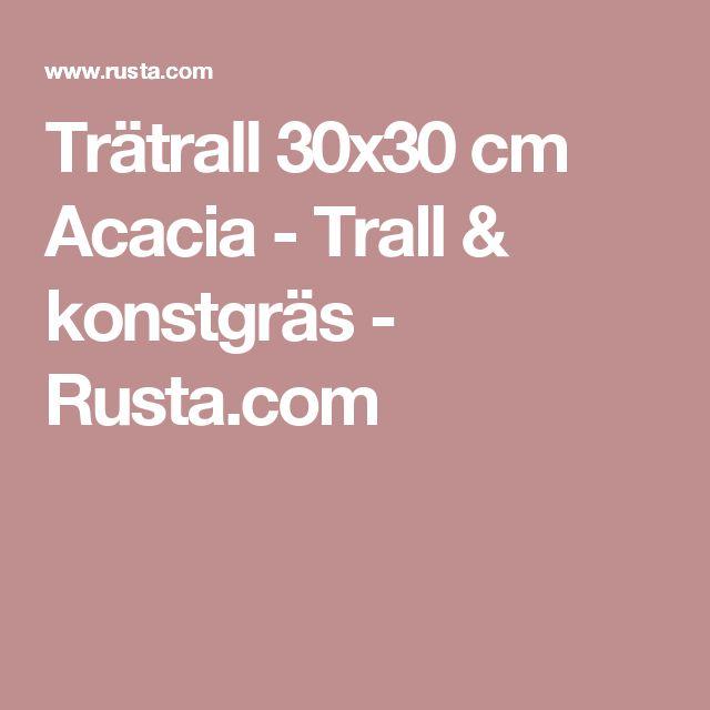 Trätrall  30x30 cm Acacia  - Trall & konstgräs - Rusta.com