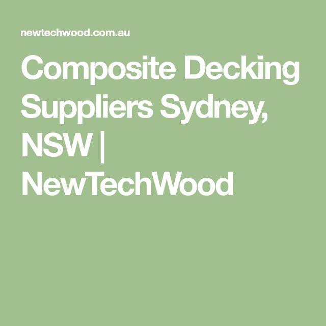 Composite Decking Suppliers Sydney, NSW | NewTechWood