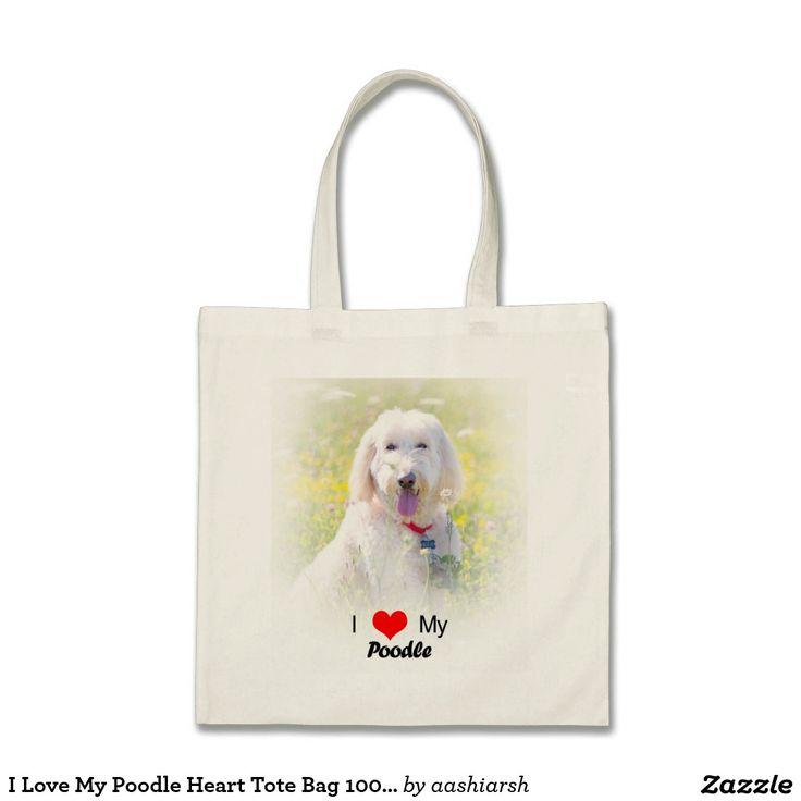 I #Love My #Poodle Heart #Tote #Bag 100% cotton #shopping #women #ladies #shop #pet #dog #doggie
