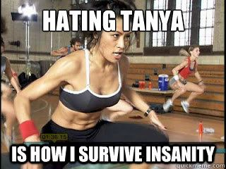 Hating Tanya Is how I survive Insanity