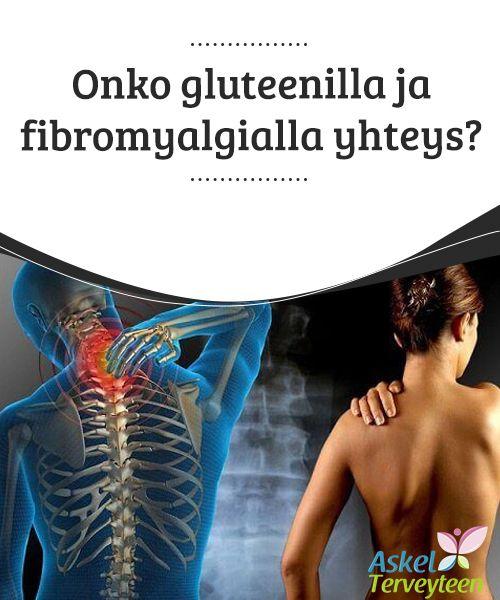 Onko gluteenilla ja fibromyalgialla yhteys?   #Gluteenin poistaminen #ruokavaliosta saattaa lievittää #fibromyalgian oireita.  #Mielenkiintoistatietoa