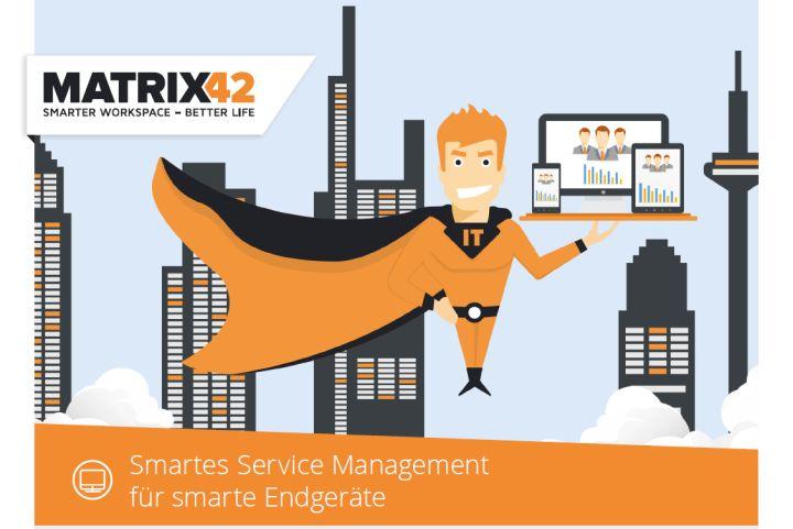 White Paper: Smartes Service Management für smarte Endgeräte beziehungsweise Smart Service Management for Smart Devices